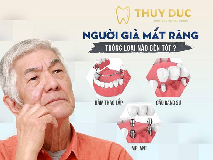 Người già nên trồng răng loại nào? 1