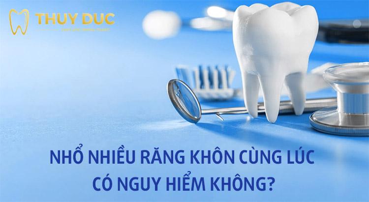 Xem chi tiết: Nhổ răng khôn nên nhổ mấy cái? 1