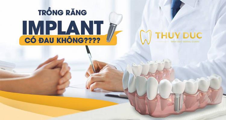 Sau khi phẫu thuật cấy ghép răng có đau không? 1