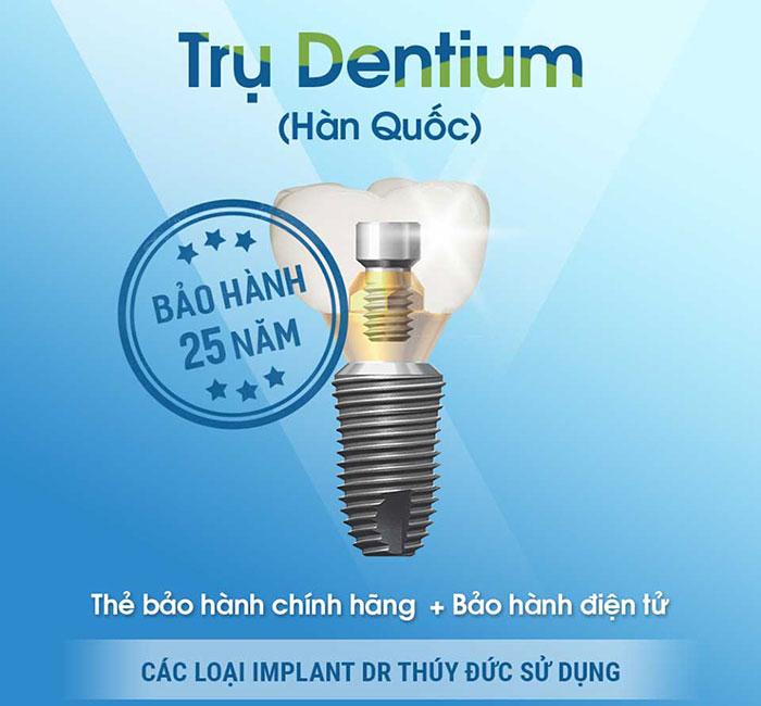 Với trụ Dentium Hàn Quốc 1