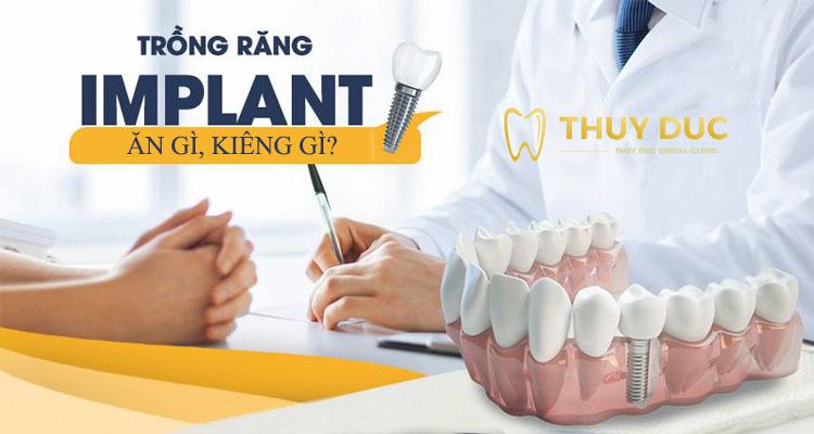 Trồng răng Implant nên ăn gì, kiêng gì để nhanh lành thương? 1