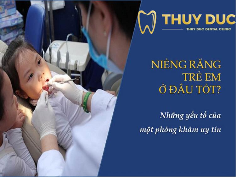 Niềng răng cho trẻ em ở đâu tốt và an toàn nhất Hà Nội 1