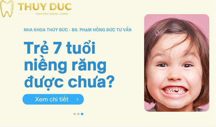 Có nên niềng răng cho trẻ 7 tuổi? 1